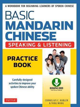 Basic Mandarin Chinese   Speaking   Listening Practice Book PDF