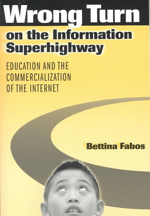 Wrong Turn on the Information Superhighway PDF
