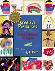 Creative Resources For The Early Childhood Classroom Book PDF