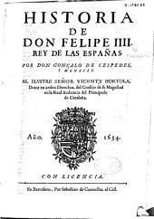 Historia de don Felipe IIII, rey de las Españas