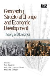 Geography, Structural Change and Economic Development: Theory and Empirics