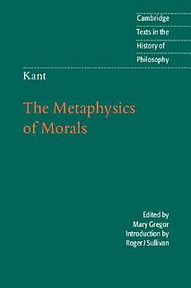 Kant  The Metaphysics of Morals Book