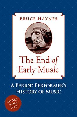The End of Early Music PDF