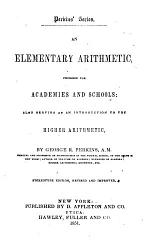 An Elementary Arithmetic Designed for Academies and Schools