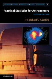 Practical Statistics for Astronomers: Edition 2