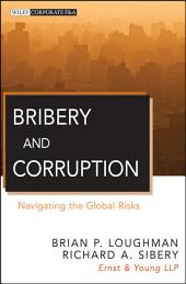 Bribery and Corruption: Navigating the Global Risks