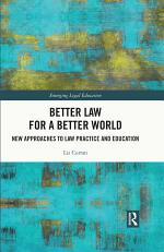 Better Law for a Better World
