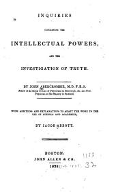 Inquires Concerning the Intellectual Powers and the Investigation of Truth