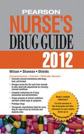 Pearson Nurse's Drug Guide 2012
