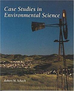 Case Studies in Environmental Science Book