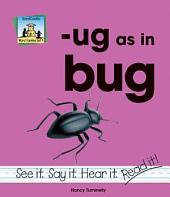 ug as in bug