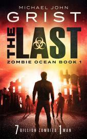 The Last: Zombie Ocean 1