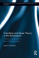Friendship and Queer Theory in the Renaissance PDF