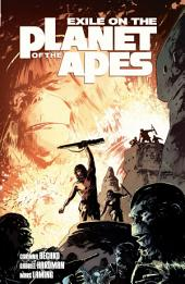 Exile on the Planet of the Apes Vol.1: Volume 1