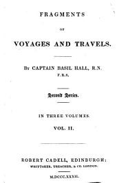 Fragments of Voyages and Travels by Captain Basil Hall, 2: Second Series