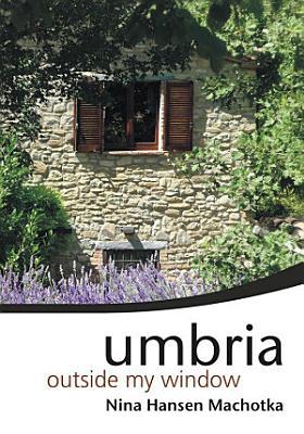 Umbria Outside My Window PDF