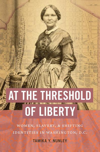 Download At the Threshold of Liberty Book