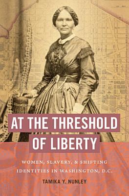 At the Threshold of Liberty