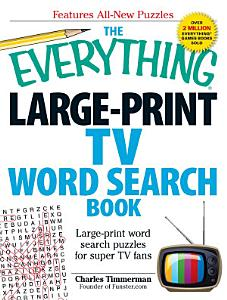 The Everything Large Print TV Word Search Book PDF