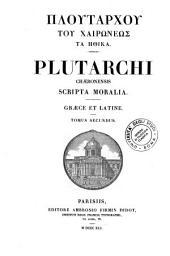 *Plutarchi Operum volumem primum-[quintum]. - Parisiis : editore Ambrosio Firmin Didot. - v. ; 27 cm: 2