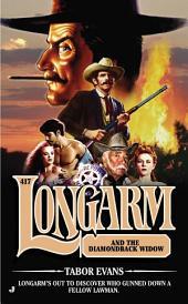 Longarm 417: Longarm and the Diamondback Widow