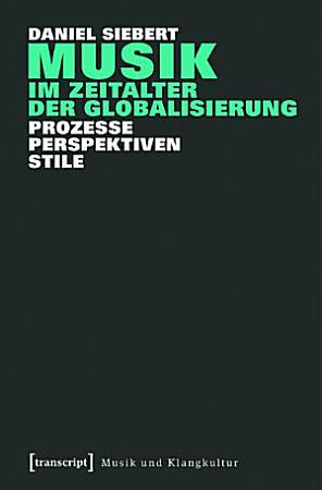 Musik im Zeitalter der Globalisierung PDF