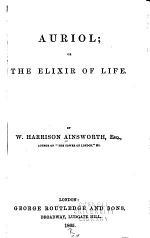 Auriol, Or, the Elixir of Life