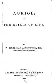 Auriol; Or, The Elixir of Life