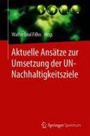 Aktuelle Ans  tze zur Umsetzung der UN Nachhaltigkeitsziele PDF