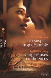 Un suspect trop désirable - Dangereuses confidences