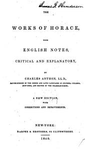 The Works of Horace: With English Notes, Critical and Explanatory