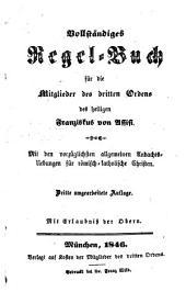 Vollständiges Regel-Buch für die Mitglieder des dritten Ordens des heiligen Franziskus von Assisi