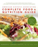 American Dietetic Association Complete Food and Nutrition Guide  Revised and Updated 4th Edition PDF