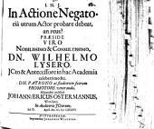 In actione negatoria, utrum actor probare debeat, an reus?