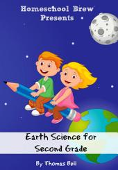 Earth Science for Second Grade: Second Grade Science Lesson, Activities, Discussion Questions and Quizzes