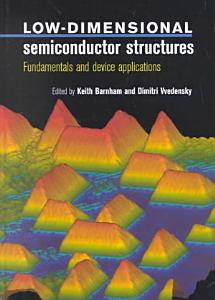 Low Dimensional Semiconductor Structures PDF