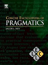 Concise Encyclopedia of Pragmatics: Edition 2