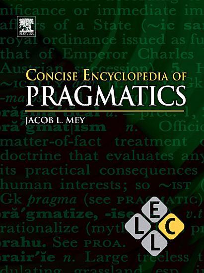 Concise Encyclopedia of Pragmatics PDF