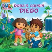 Dora's Cousin Diego (Dora and Diego)