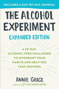 The Alcohol Experiment  Expanded Edition PDF