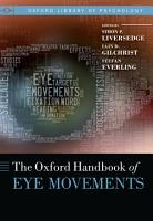 The Oxford Handbook of Eye Movements PDF