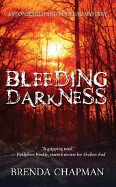 Bleeding Darkness: A Stonechild and Rouleau Mystery
