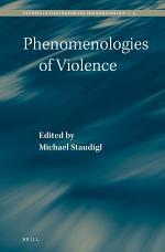 Phenomenologies of Violence