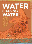 Water Chasing Water Book
