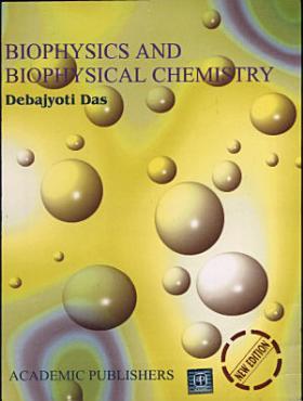 Biophysics   Biophysical Chemistry PDF