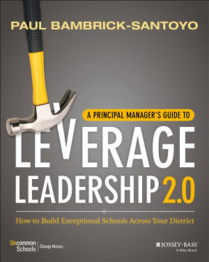 A Principal Manager s Guide to Leverage Leadership 2 0