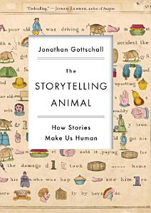 The Storytelling Animal PDF