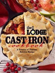 The Lodge Cast Iron Cookbook Book PDF