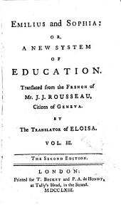 Emilius and Sophia : Or, A New System of Education: Volume 3