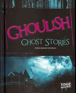 Ghoulish Ghost Stories PDF